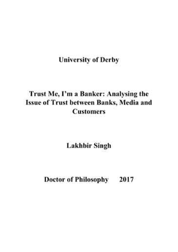 University of Derby Trust Me, I'm a Banker: Analysing the Issue of